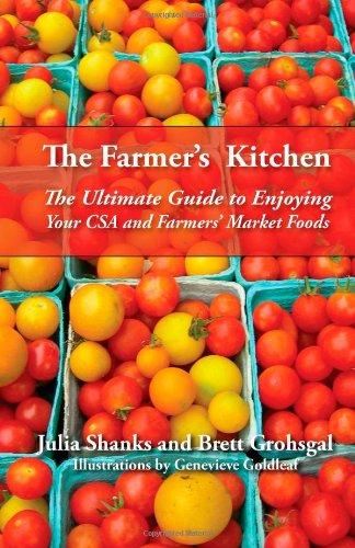 The Farmer's Kitchen: A CSA Cookbook